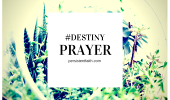 Prayer to Protect Your Destiny