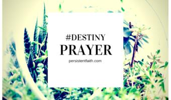 Prayer to Protect Your Destiny